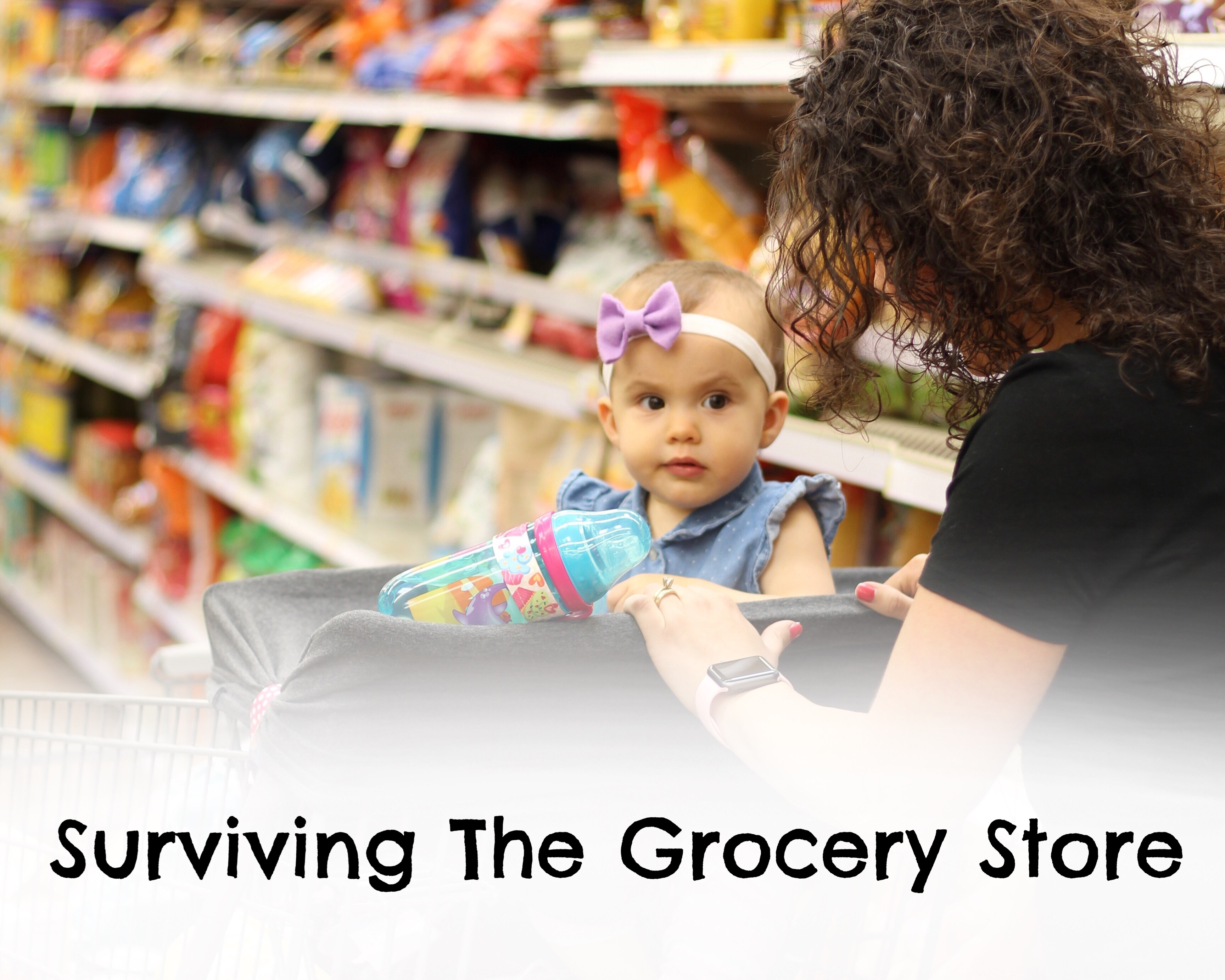 Surviving the Grocery Store