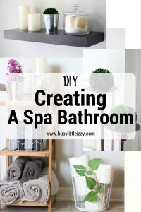 DIY creating a spa bathroom